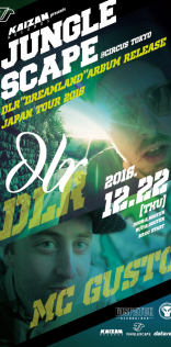 "JUNGLE SCAPE -DLR""Dreamland""Arbum Release Japan Tour2016-"