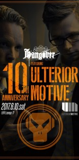HANGOVER 10th Anniversary Special featuring Ulterior Motive