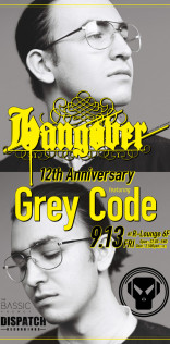 HANGOVER 12th Anniversary featuring Grey Dode