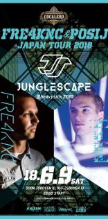 -FRE4KNC & POSIJ Japan Tour2018-  JUNGLE SCAPE