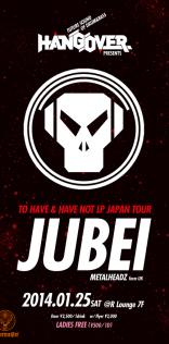 クラブイベントフライヤー「HANGOVER feat. JUBEI」